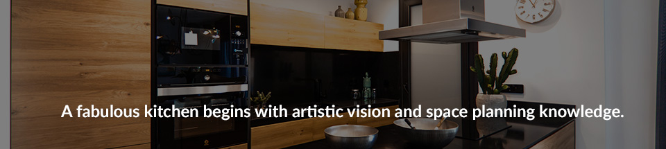 A fabulous kitchen begins with artistic vision and space planning knowledge.